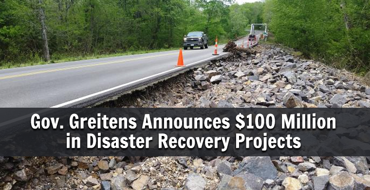Gov. Greitens Announces 100 Million in Disaster Recovery Projects